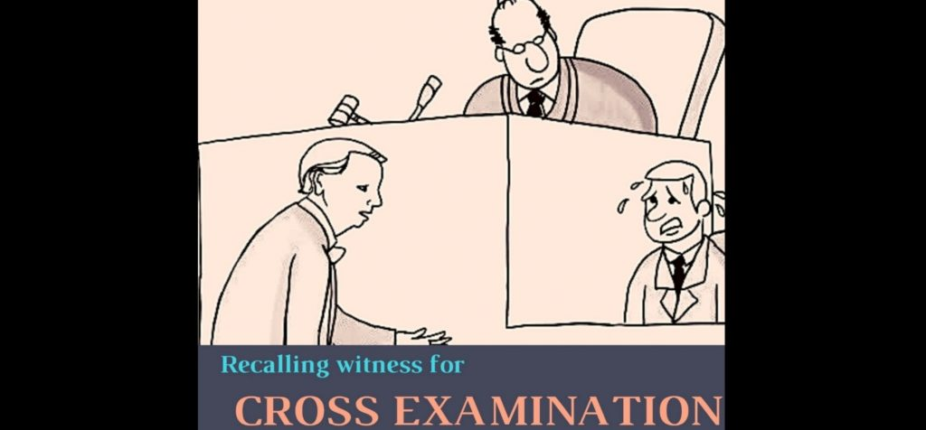 Recalling Witness for Cross-Examination